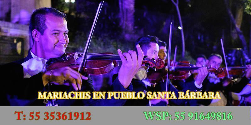 Mariachis en Pueblo Santa Barbara